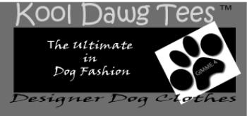 Designer Dog Clothes by Kool Dawg Tees 1-866-848-3580